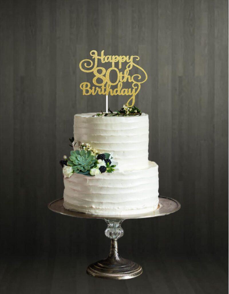 Happy 80th Birthday - Cake Topper - Gold